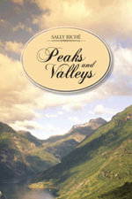 Peaks and Valleys - Sally Riche