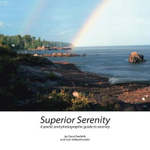 Superior Serenity : A Poetic and Photographic Guide to Serenity - Carol Seefeldt