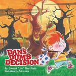 Dan's Dumb Decision - Juvenal Juv Marchisio