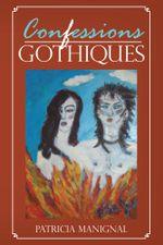 Confessions Gothiques - Patricia Manignal