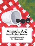 Animals A-Z : Poems for Early Readers - Gail C. Goldberg EdS
