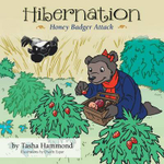 Hibernation : Honey Badger Attack - Tasha Hammond