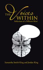 The Voices Within : Reflections of a Different Mind - Samantha Smith-King