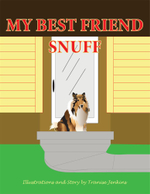 My Best Friend Snuff - Tranise Jenkins