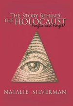 The Story Behind the Holocaust : Forgive and Forget? - Natalie Silverman