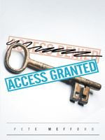 Access Granted - Pete Mefford