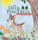 The Deer and the Pine Trees - Dr. Robert L. Heichberger