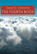 The Fourth Book - Daniel D. Scherschel