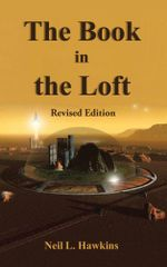 The Book in the Loft : Revised Edition - Neil Hawkins