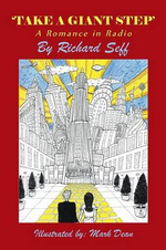 'Take a Giant Step' : A Romance in Radio - Richard Seff