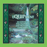 Equipment : An Expose of an Expose of Philosophical and Proverbial Expressions - Anavyah Ben Shaleak
