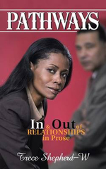 Pathways : In and Out of Relationships in Prose - Trece Shepherd-W