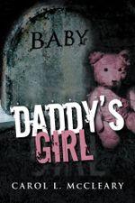 Daddy's Girl - Carol L. McCleary