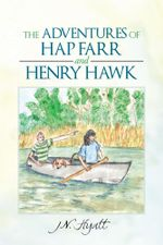 The Adventures of Hap Farr and Henry Hawk - J. N. Hyatt