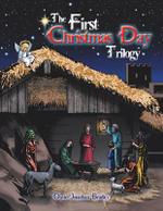 The First Christmas Day Trilogy - David Jonathan Bradley