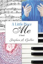 A Little Piece of Me - Stephen A. Geller