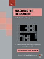 Anagrams for Crosswords : A Collection of Word Anagrams - Annavarapu Gopalakrishna