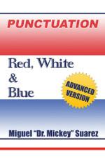 Punctuation : Red,White & Blue - Miguel Suarez