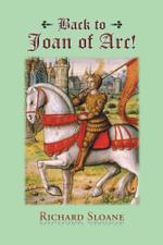 Back to Joan of Arc! - Richard Sloane