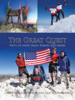 The Great Quest : Fifty Us State High Points and More - Matthew Gilbertson