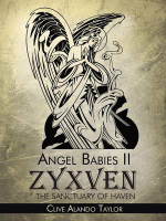 Angel Babies II : Zyxven the Sanctuary of Haven - Clive Alando Taylor