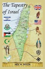 The Tapestry of Israel - Neil W. Taylor