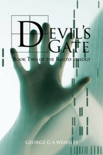 Devil's Gate : Book Two of the Rialto Trilogy - George G. a. Wensley