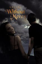 Without Mercy -  Lacini