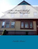 Mrs. Beeton's Book of Household Management - Mrs Isabella Beeton