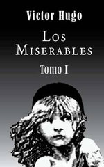 Los Miserables (Tomo 1) - Victor Hugo