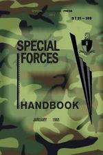 St 31-180 Special Forces Handbook : January 1965 - Us Army Jfk Special Warfare Center