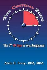 The First 90 Days in Your Assignment - Dr Alvin S Perry