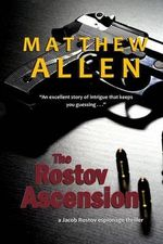The Rostov Ascension - Matthew Allen
