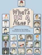 What's in a Name? - Terri Kelley