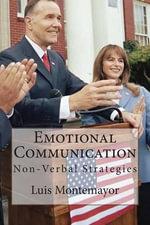 Emotional Communication : Non-Verbal Strategies - Luis Montemayor