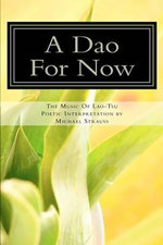 A DAO for Now : The Music of Lao-Tzi - Michael Alexander Strauss