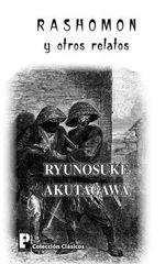 Rashomon y Otros Relatos - Ryunosuke Akutagawa