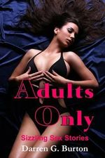 Adults Only : Sizzling Sex Stories - Darren G Burton
