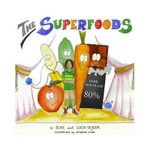 The Superfoods - Elke Seyser
