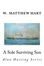 A Sole Surviving Son - MR W Matthew Hart