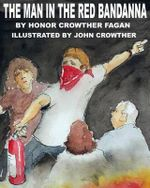 The Man in the Red Bandanna - Honor Crowther Fagan