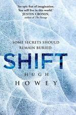 Shift - Hugh Howey
