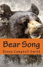 Bear Song - Donna Campbell Smith