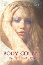 Body Count the Return of Jayne - A'Kira Williams