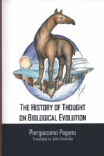 The History of Thought on Biological Evolution : With Reflections of Environmental Philosophy - Piergiacomo Pagano