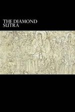 The Diamond Sutra : And the Heart Sutra - Elder Subhuti