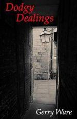 Dodgy Dealings - Gerry Ware