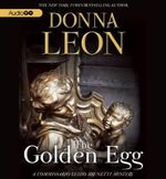 The Golden Egg : A Commissario Guido Brunetti Mystery - Donna Leon