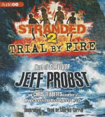 Stranded 2 : Trial by Fire - Jeff Probst