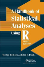 A Handbook of Statistical Analyses using R, Third Edition - Torsten Hothorn